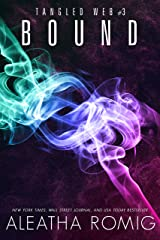 Bound: Tangled Web 3 (Sparrow Webs Book 6) Kindle Edition