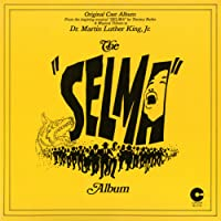 """The """"Selma"""" Album: A Musical Tribute To Dr. Martin Luther King, Jr."""