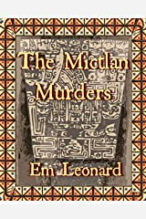 The Mictlan Murders Kindle Edition