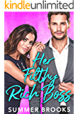 Her Filthy Rich Boss: A Secret Baby Romance (Irresistible Billionaires Book 3)
