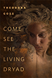 Come See the Living Dryad: A Tor.com Original