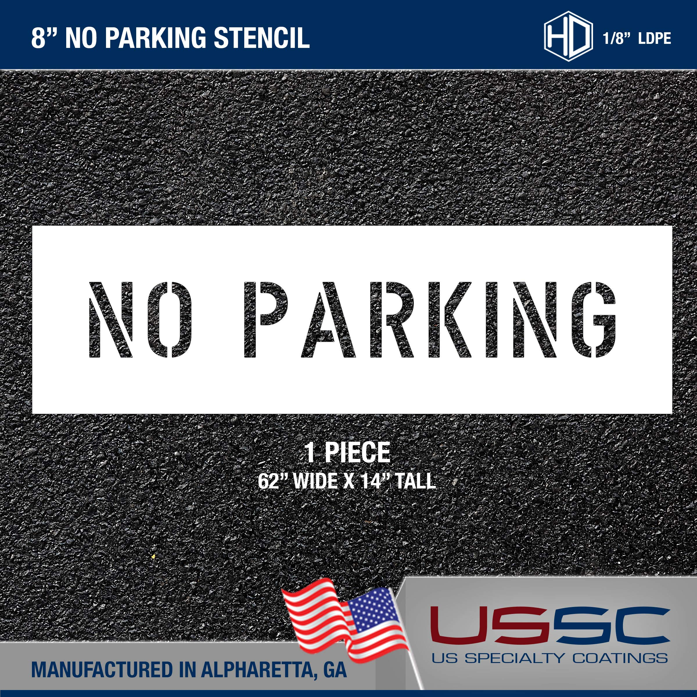 8'' NO Parking - Pavement/Parking Lot Stencil - 8'' x 56'' x 1/8'' or 1/16'' - Professional Grade (1/8'' Heavy Duty)