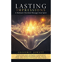Lasting Impressions: A Medium'S Cherished Messages from Spirit