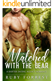 Matched with the Bear: A Shifter Dating Agency Romance