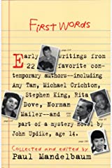 First Words: Earliest Writing from Favorite Contemporary Authors Kindle Edition