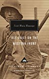 All Quiet on the Western Front (Everyman's Library Contemporary Classics Series)