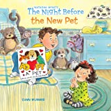 The Night Before the New Pet