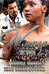 To The Woman He Loves 2 Kindle Edition