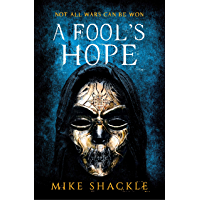 A Fool's Hope: Book Two (The Last War 2) (English Edition)