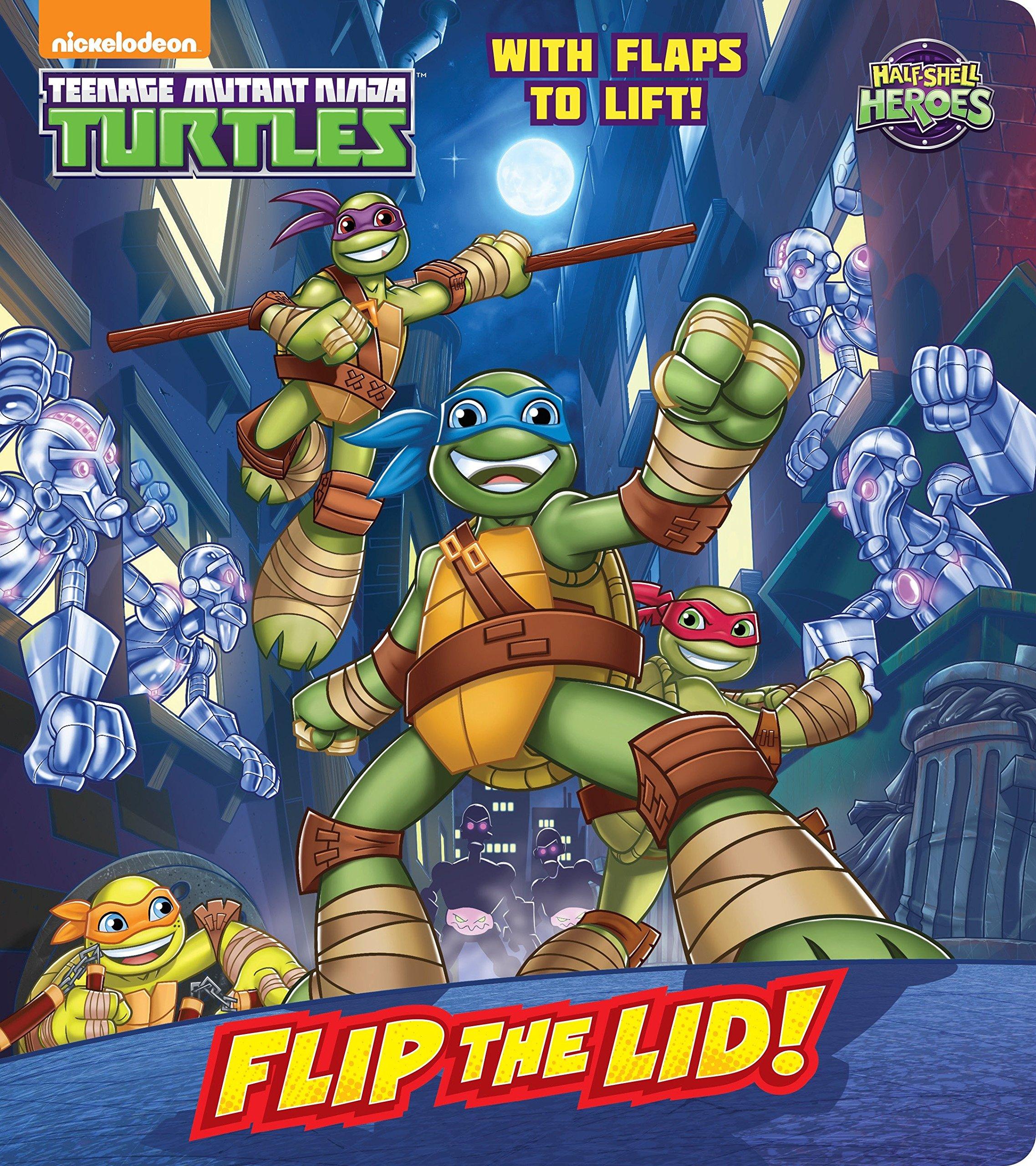 Flip the Lid! (Teenage Mutant Ninja Turtles: Half-Shell ...