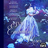 Five Enchanted Roses: A Collection of Beauty and the Beast Stories: Fairy Tale Collection