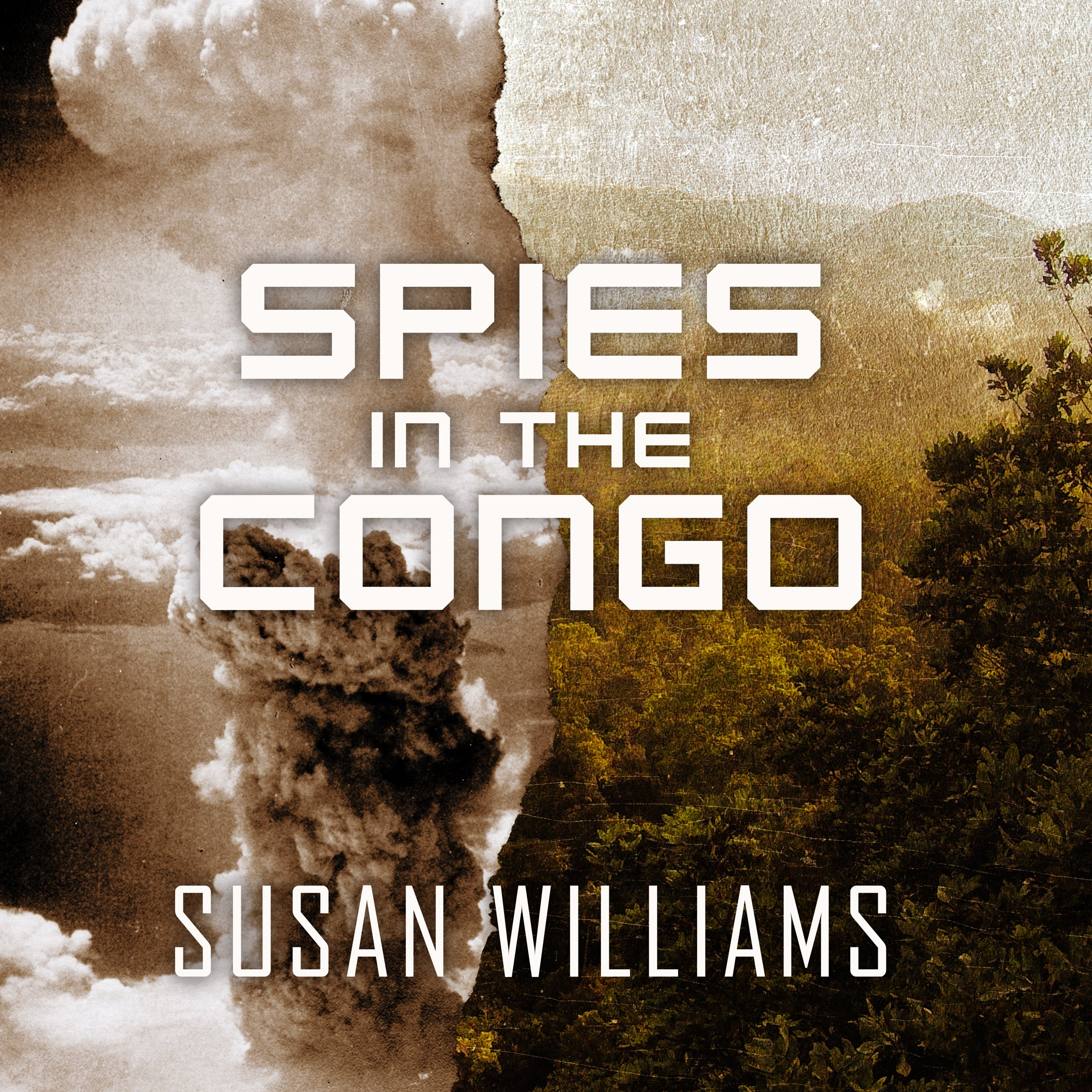 Spies in the Congo: America's Atomic Mission in World War II