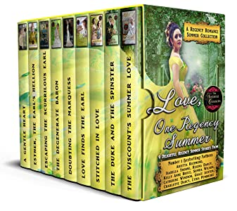 Love, One Regency Summer - A Regency Romance Summer Collection: 9 Delightful Regency Summer Stories (Regency Collections Book 10)