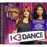 Shake It Up: I <3 Dance (Deluxe Edition with 2 Bonus Tracks)