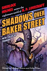 Shadows Over Baker Street: New Tales of Terror! Kindle Edition