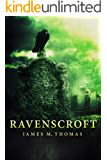 Ravenscroft (The Ravenscroft Chronicles Book 1)