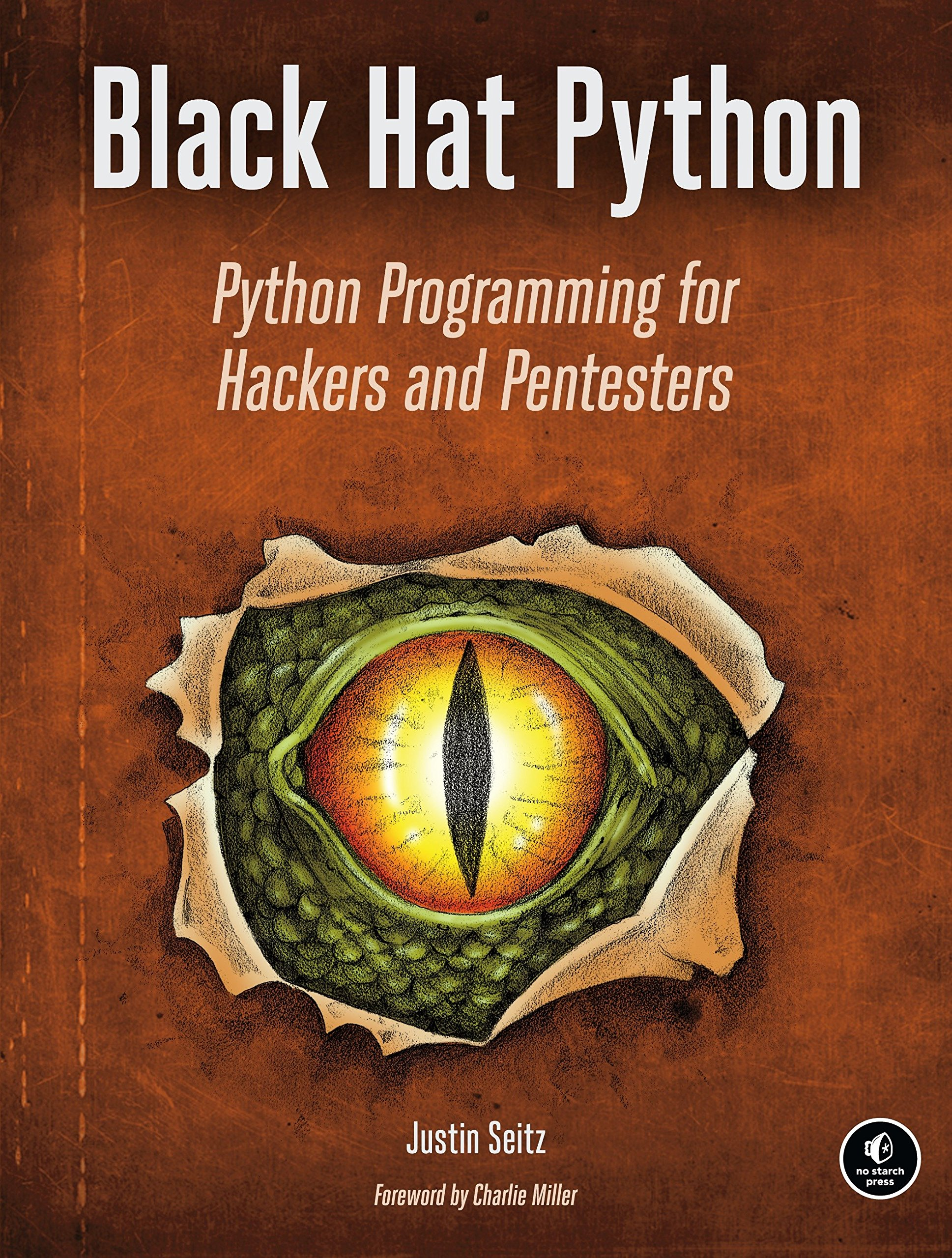 Black Hat Python: Python Programming for Hackers and Pentesters by No Starch Press