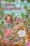 Liliane Susewind – Giraffen übersieht man nicht (Liliane Susewind ab 8 12)
