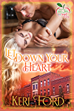 Let Down Your Heart (Fairy Tales In A Small Town Book 1)