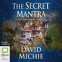 The Secret Mantra: A Matt Lester Spiritual Thriller, Book 2