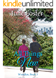 All Things New (Woodlyn Book 3)