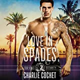 Love in Spades: Four Kings Security Series, Book One
