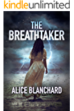 THE BREATHTAKER