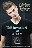 The Invasion of Adam (Tork and Adam Book 2)