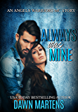 Always Was Mine (Angel Warriors MC)