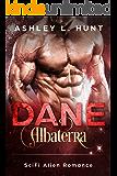Dane: A Paranormal Sci-Fi Alien Romance: Albaterra Mates Book 3