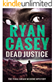 Dead Justice (Brian McDone Mysteries Book 6)