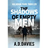 The Shadows of Empty Men (Adam Park Thriller Book 3)