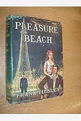 Pleasure Beach by Frank Tilsley