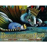 Duerme como un tigre: 1 (Picarona infantil) - 9788494074561