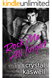 Rock Me All Night: The Sinful Serenade Collection