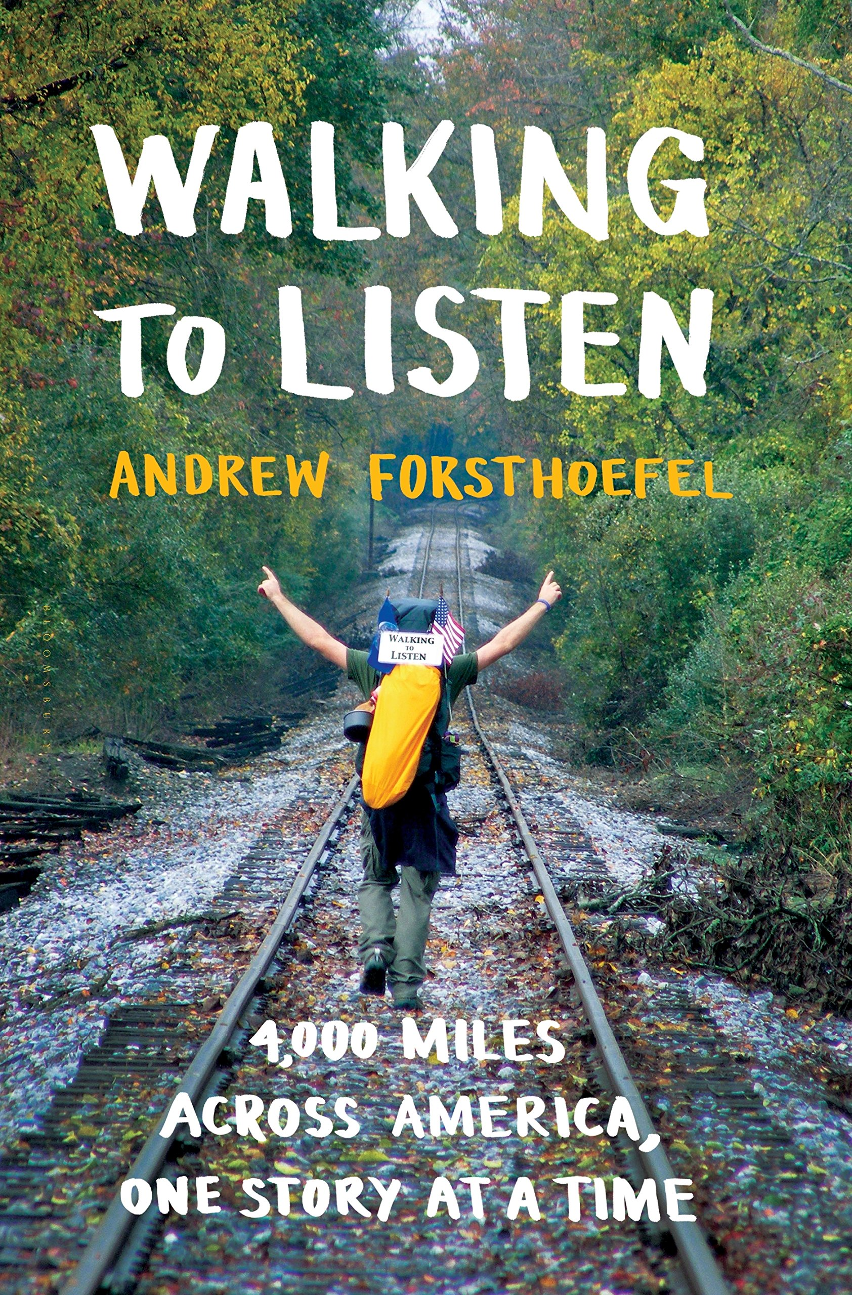 Walking to listen 4 000 miles across america one story at a walking to listen 4 000 miles across america one story at a time andrew forsthoefel 9781632867001 amazon books fandeluxe Images