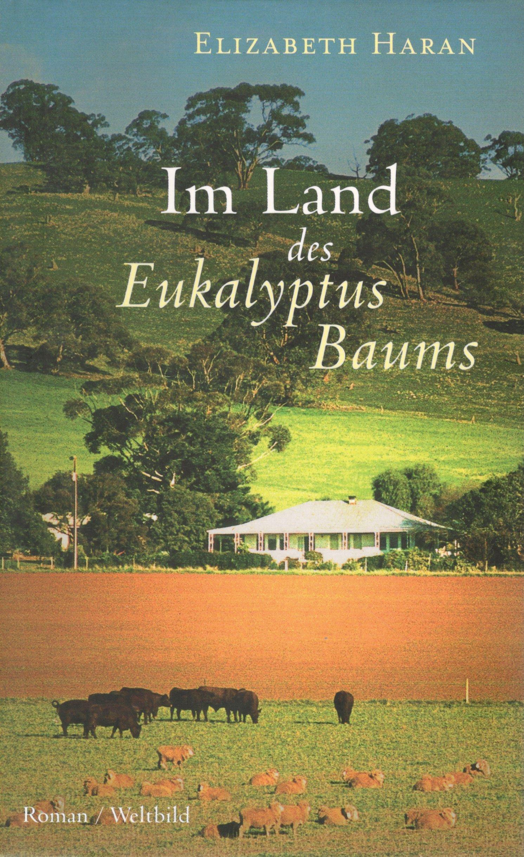 Im Land Des Eukalyptusbaums.