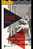 As origens do sexo