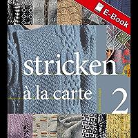 Stricken à la carte II (German Edition)
