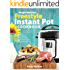 Weight Watchers Instant Pot 2018 Freestyle Cookbook: 130+ Affordable, Quick & Easy WW Smart Points Recipes for Fast & Healthy Weight Loss