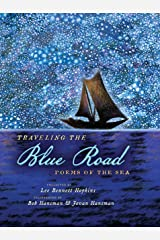 Traveling the Blue Road: Poems of the Sea Hardcover