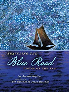 Traveling the Blue Road: Poems of the Sea
