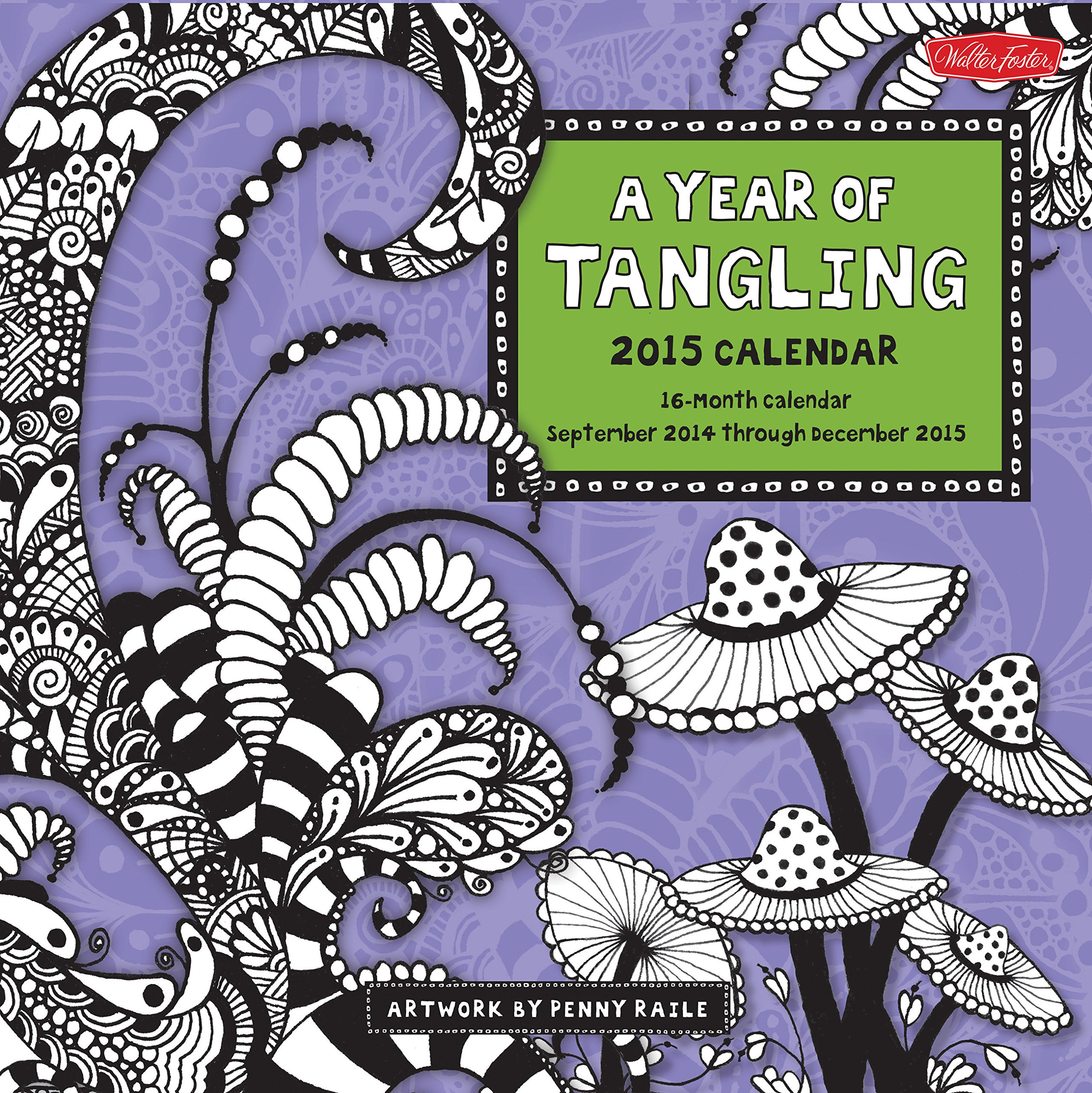 December Calendar Art : A year of tangling month calendar including september