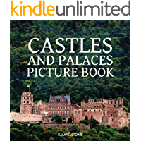 Castles and Palaces Picture Book: This Beautiful Castle Picture Book and Palaces is the Perfect Gift and Coffee Table… book cover