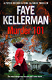 Murder 101 (Peter Decker and Rina Lazarus Series, Book 22)