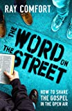 The Word On The Street: How To Share The Gospel In The Open Air