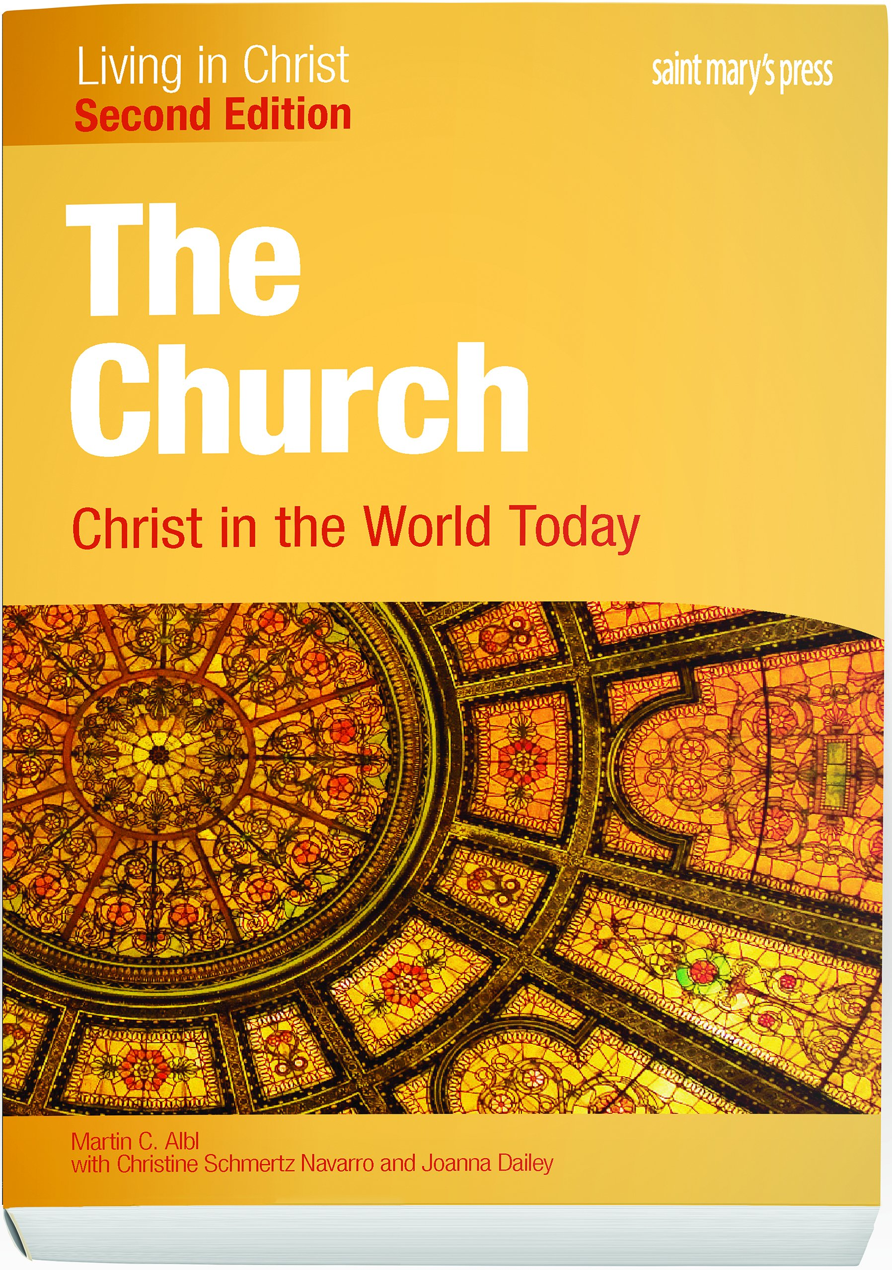 The church christ in the world today second edition student the church christ in the world today second edition student text living in christ martin c albl 9781599824352 amazon books fandeluxe Choice Image
