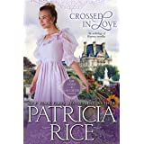 Crossed in Love (Regency Love and Laughter Book 1)