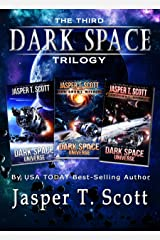Dark Space Universe (Books 1-3): The Third Dark Space Trilogy (Dark Space Trilogies Book 3) Kindle Edition