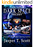 Dark Space Universe (Books 1-3): The Third Dark Space Trilogy (Dark Space Trilogies)